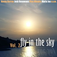 On Air 2 - Fly in the Sky — Maria João, Chet Baker, Kenny Barron, Josh Roseman, Florian Weber