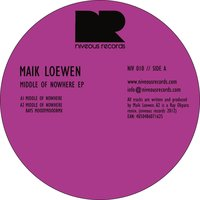Middle of Nowhere EP — Maik Loewen