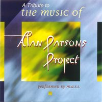 A Tribute to Alan Parsons Project — M.A.S.S.