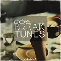 Coffee Break Tunes, Vol. 1 — сборник