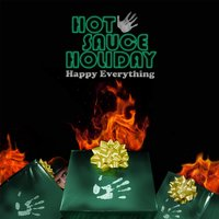 Happy Everything — Hot Sauce Holiday