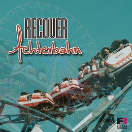 Achterbahn — Recover