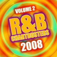 R&B Chartbusters 2008 Vol. 2 — The CDM Chartbreakers