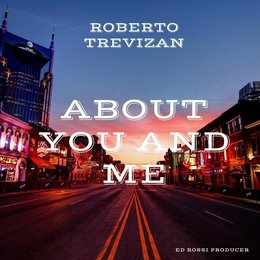About You and Me — Roberto Trevizan