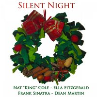 Silent Night (50 Classics Christmas Songs) — Frank Sinatra, Ella Fitzgerald, Nat King Cole, Dean Martin