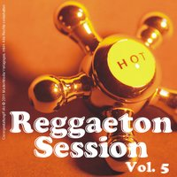 Reggaeton Session - Vol. 5 — сборник