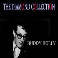 The Diamond Collection — Buddy Holly
