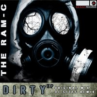 Dirty EP — The Ram-c