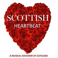 Scottish Heartbeat: A Musical Souvenir of Scotland — сборник