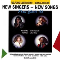 New Singers - New Songs 1993 — Wolfgang Lackerschmid, Donald Johnston