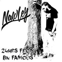 24hrs from Bn Famous — Nawley, Mucho Denaro