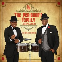 The Perignon's Family Compilation — Don Perignon, Pete Perignon, Don Perignon & Pete Perignon