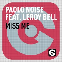 Miss Me — Leroy Bell, Paolo Noise