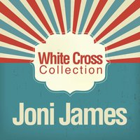 White Cross Collection — Joni James