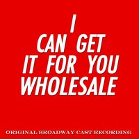 I Can Get It for You Wholesale — сборник