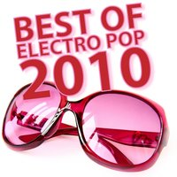 Best of Electro Pop 2010 — сборник