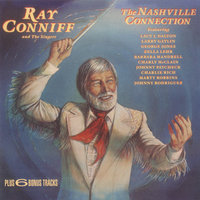 The Nashville Connection — Ray Conniff & The Singers