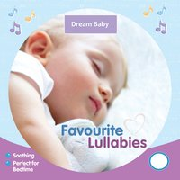 Favourite Lullabies — Fisher-Price, Dream Baby