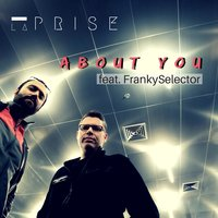 About You — laPRISE, Franky Selector