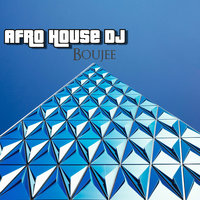 Boujee — Afro House Dj