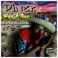Dinero — WAX'A'DON, WAX'A'DON feat. Casso Laster, Toni Bias