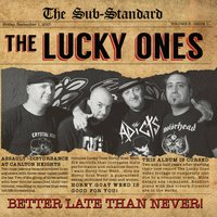 Better Late Than Never! — The Lucky Ones