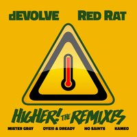 Higher! — Red Rat, Devolve