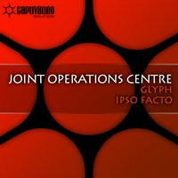Glyph / Ipso Facto — Joint Operations Centre