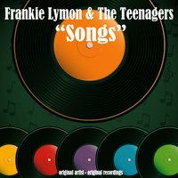 Songs — Frankie Lymon & The Teenagers