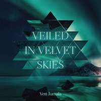 Veiled in Velvet Skies — Veri Jumala