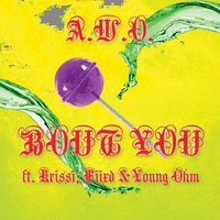 Bout You — Krissi, Fiixd, A.W.O., Young Ohm