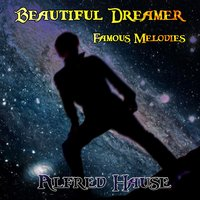 Beautiful Dreamer - Famous Melodies — Alfred Hause