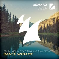 Dance With Me — Felix Jaehn, Thallie Ann Seenyen