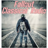 Fallout Classical Radio (Music Inspired from the Video Game) — сборник