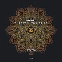 Wherever You Go — Montel