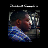 Lets Get Right — Russell Crayton