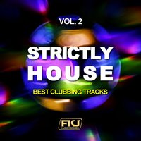 Strictly House, Vol. 2 (Best Clubbing Tracks) — сборник