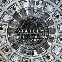Stately: Regal Strings and Piano — сборник
