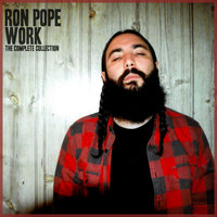 Work: The Complete Collection — Ron Pope