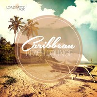 Caribbean Beach Lounge, Vol. 7 — сборник