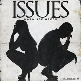 Issues — Marquise Green