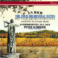 J.S. Bach: Orchestral Suites Nos. 1-5 — Peter Schreier, Kammerorchester Carl Philipp Emanuel Bach