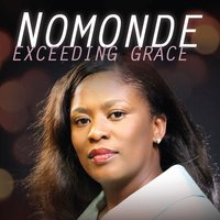 Exceeding Grace — Nomonde