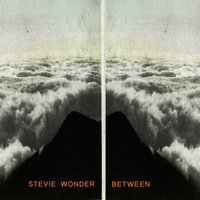 Between — Stevie Wonder