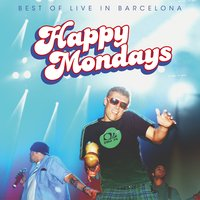 Best of Live in Barcelona — Happy Mondays