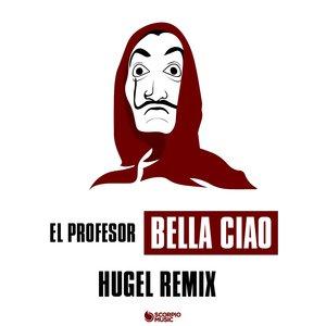 HUGEL, El Profesor, El Profesor, HUGEL - Bella ciao