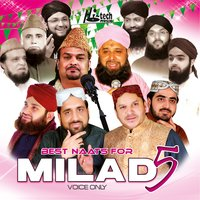 Best Naats for Milad 5 - Islamic Naats — сборник