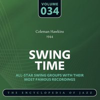 Swing Time- The World's Greatest Jazz Collection (1933-1957), Vol. 34 — Coleman Hawkins