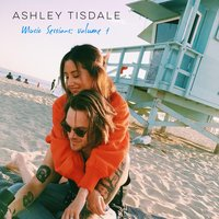 Music Sessions, Vol.1 — Ashley Tisdale