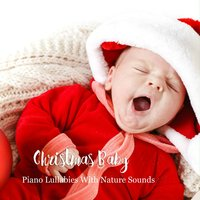 Christmas Baby: Piano Lullabies with Nature Sounds — The Kiboomers